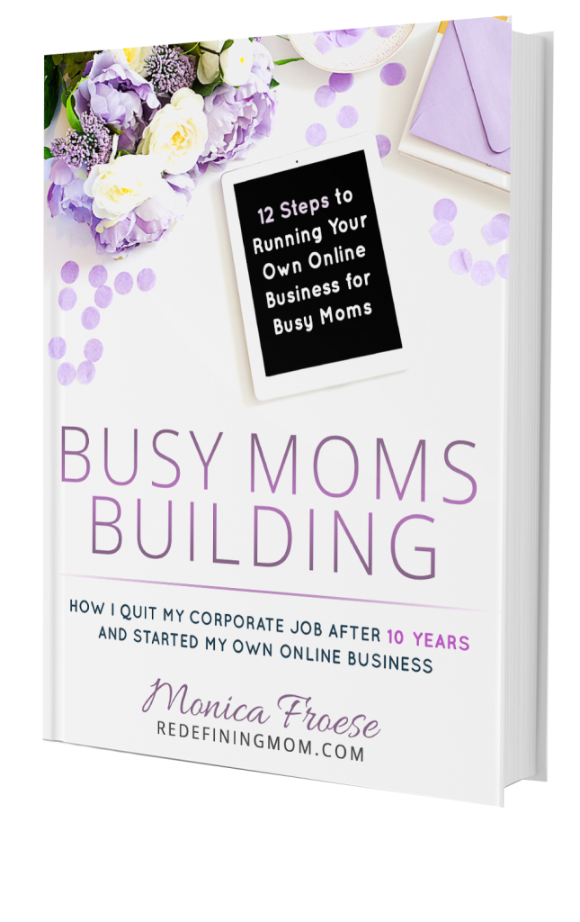 Busy Moms Building: 12 Steps to Running Your Own Online Business for Busy Moms