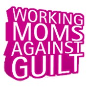 Working Moms Against Guilt