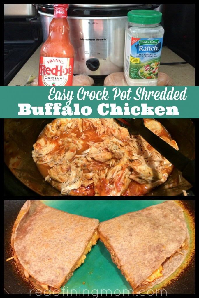 This recipe can be used to serve several meals throughout the week including quesadillas and salads. Check out my favorite recipe for easy crock pot shredded buffalo chicken!