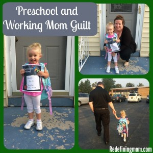 Preschool and Working Mom Guilt