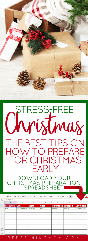 Tips on how to get ready for Christmas early and have a stress-free Christmas. Life is busy and Christmas is a time we should be relaxed and enjoying time with family. That can be hard when you have so much to do. Download the free Christmas preparation spreadsheet that I use to get organized for Christmas two months ahead of time and learn how to prepare for Christmas early. Get organized for Christmas
