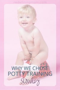 Need advice on how to potty train a toddler? I'm discussing the reasons why we chose to potty train slowly instead of pressuring our daughter to potty train in a weekend. Potty train your girl or boy in a non-stressful environment too!