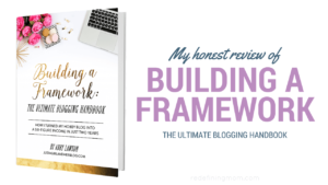 Building a Framework: The Ultimate Blogging Handbook Review