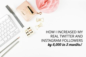 How to Increase Real Followers on Twitter and Instagram