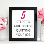 5 Steps: How I Prepared to Quit My Job