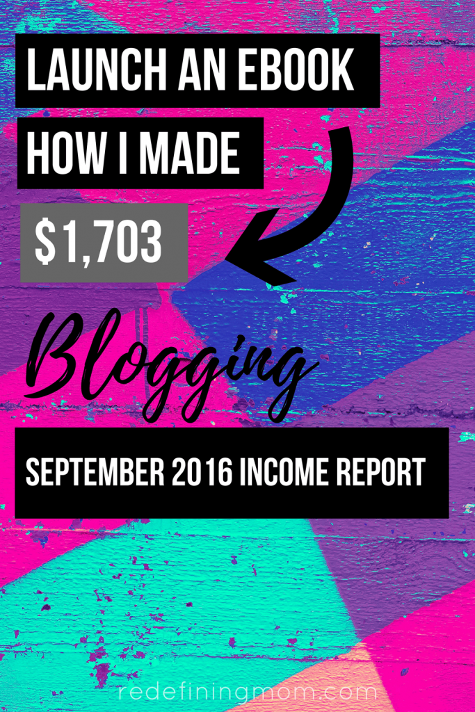 Last month I started sharing my blog income report to encourage new women online business owners. I want to show fellow bloggers how to make money blogging by sharing the exact strategies that I use. In September 2016, I made $1,703 and launched my first eBook, Busy Moms Building: 12 Steps to Running Your Own Online Business for Busy Moms!