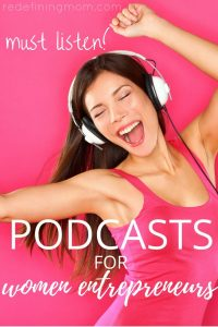 podcasts for women entrepreneurs