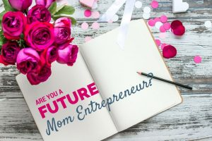 4 Questions for a Future Mom Entrepreneur