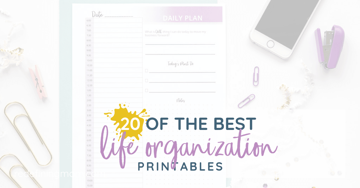 20 of the best printable life organization printables