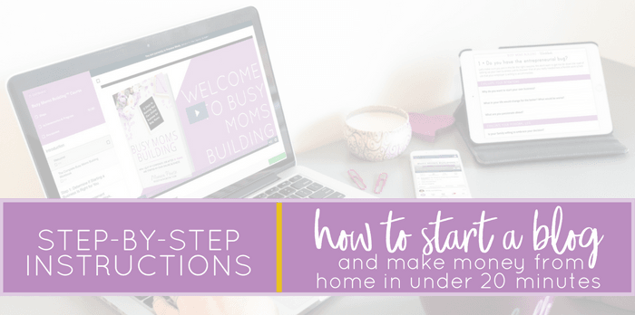 Step-by-step instructions on how to start a blog and make money from home in under 20 minutes! How to start a blog for free / how to start a blog for beginners / start a mom blog / blogging for beginners in 2018 / start an online business