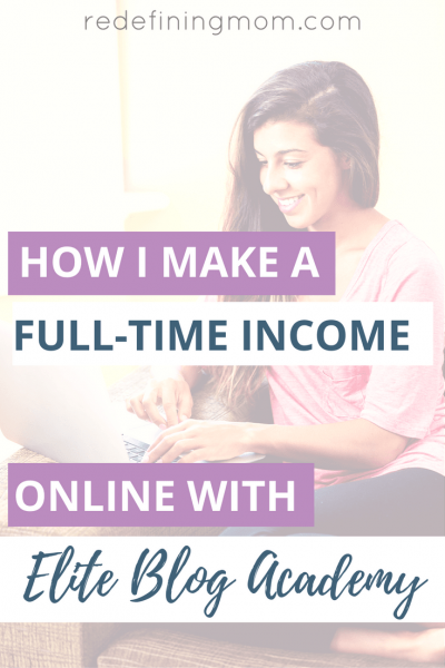 How I make a full-time income online with Elite Blog Academy. Start a blog to make money / start a wordpress blog / start a blog for free / how to start a blog for beginners / start a mom blog / start a blog in 2017 / start a blog in 10 minutes / start a website business