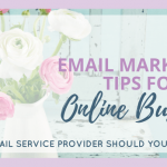Email Marketing Tips for Online Business (MailChimp vs. ConvertKit)