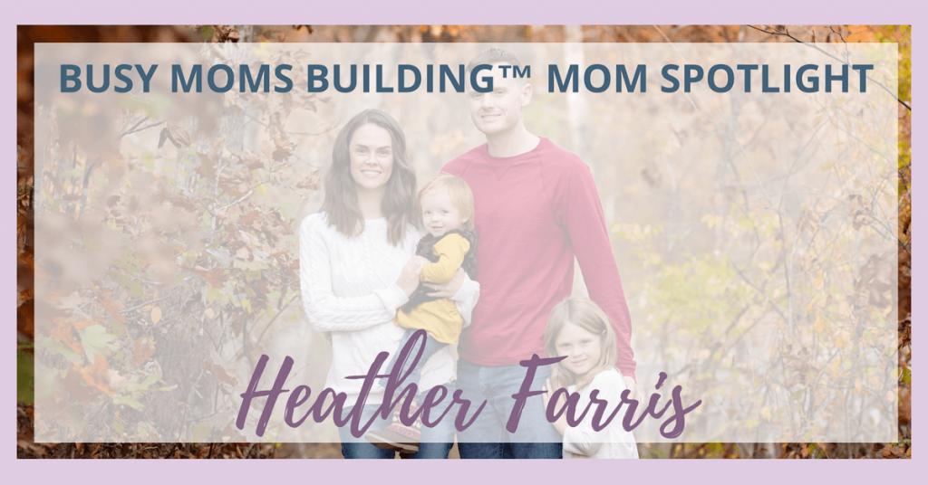 Mom Spotlight Heather Farris