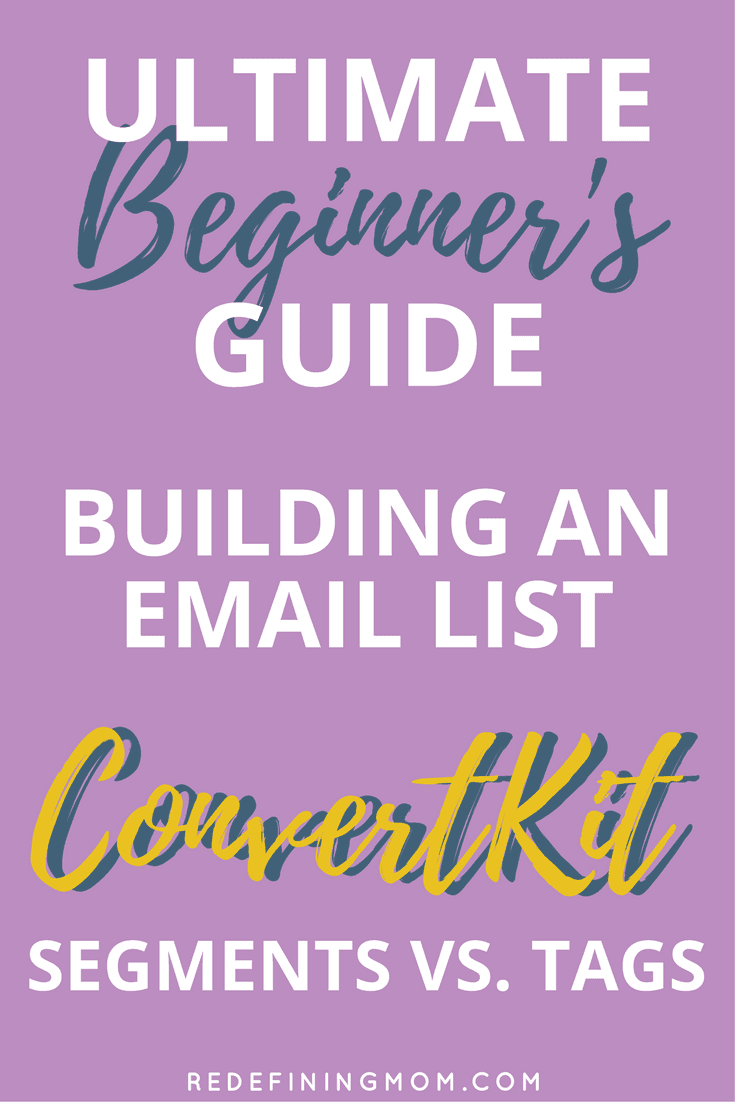 Ultimate Beginner's Guide to Building an Email List with ConvertKit Tutorials. Email marketing tips for online business and bloggers. Learn how to leverage segments and tags in ConvertKit and nurture your subscribers. Email marketing strategy entrepreneur / Email list growth / Make money from home / How to start a blog