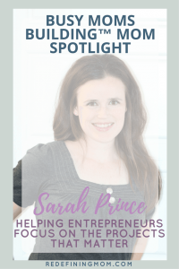 Busy Moms Building Mom Spotlight:  Sarah Prince, Your Determined VA