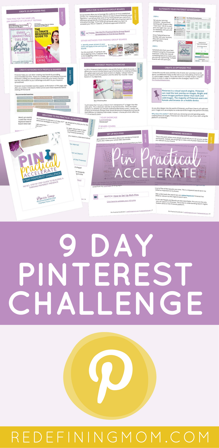 Pin Practical Accelerate 9-day Pinterest challenge for bloggers. Step-by-step guide to building a thriving Pinterest marketing strategy. Full of Pinterest tips and tricks! Most affordable and best Pinterest marketing course for bloggers out there! via @redefinemom