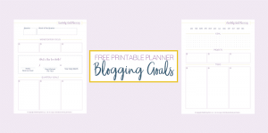 FREE Printable Blogging Planner for Goal Setting