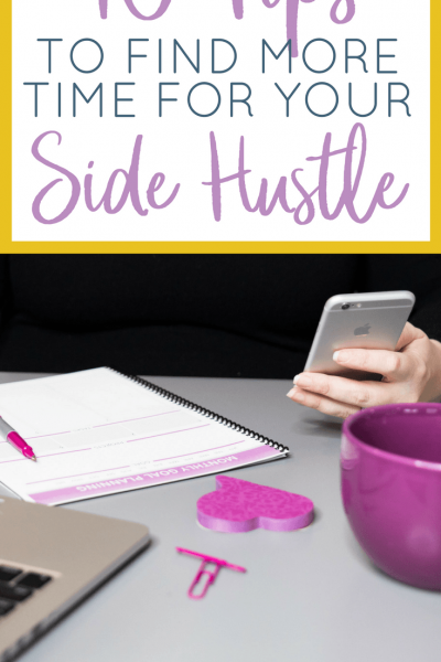 Learn how to make more time for your side hustle right now with these 10 practical tips.