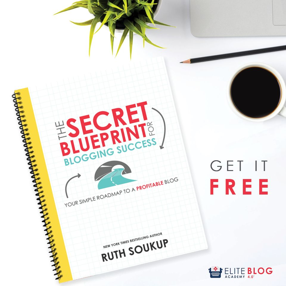 the secret to blogging success with elite blog academy