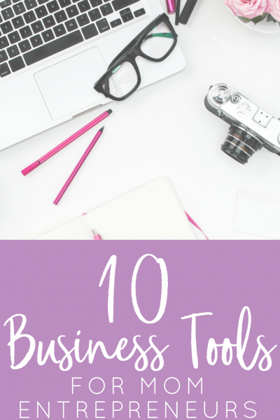 These 10 business tools and apps for entrepreneur moms! Run your home and business with ease.