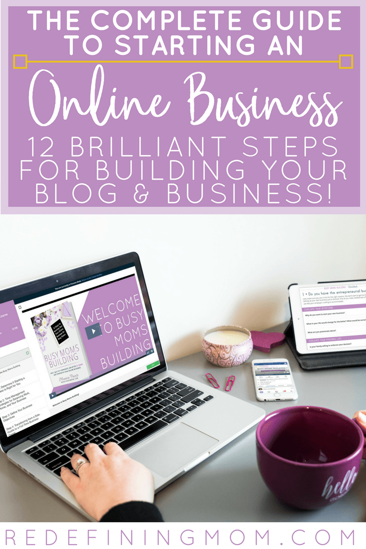 Busy Moms Building: 12 Practical Steps to Running Your Own Online Business for Busy Moms, your complete guide for starting an online business. starting a business from home / work from home / start a blog to make money / make money from home / time management for moms via @redefinemom