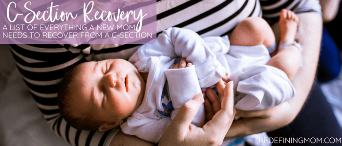 everything you'll need to comfortably recover from your c-section!