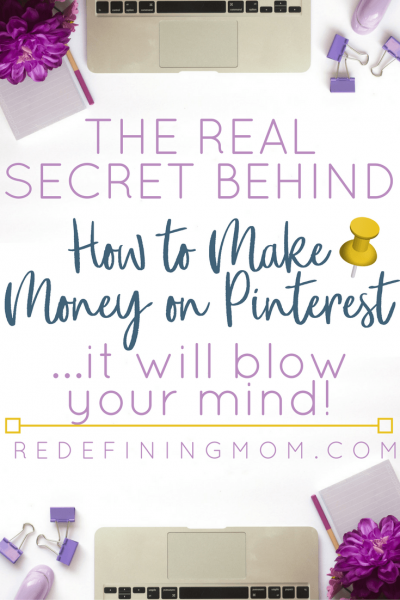 Struggling with how to make money on Pinterest? There's a secret every blogger should know and it will blow your mind! Pinterest tips for business, Pinterest for bloggers, Step by step how to make money on Pinterest #pinterestmarketing #pinteresttips #blog #blogging #pinterestmarketingtips #pintereststrategy