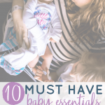 10 must have baby essentials for second time moms. Find the perfect baby gift for new moms or second time moms. Must have items for second baby. Second baby shower gift ideas. #babyregistry #baby #pregnancy #newbaby #newborn