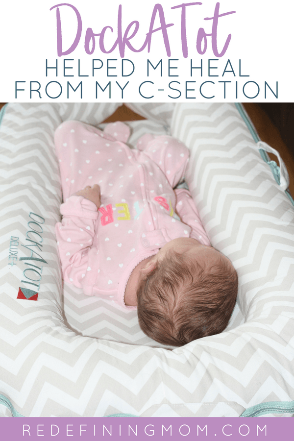 Are you worried about healing after giving birth? After my second c section I needed more help and the DockATot was a perfect solution! C section recovery is no joke. I'm sharing my DockATot review to help my fellow c section mamas! #csection #pregnancy #childbirth #dockatot #newborn #parenting #birth #babyregistry
