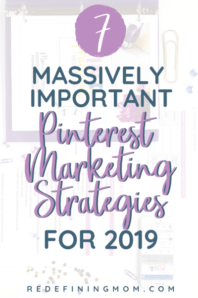 Pinterest Marketing Strategies for 2019