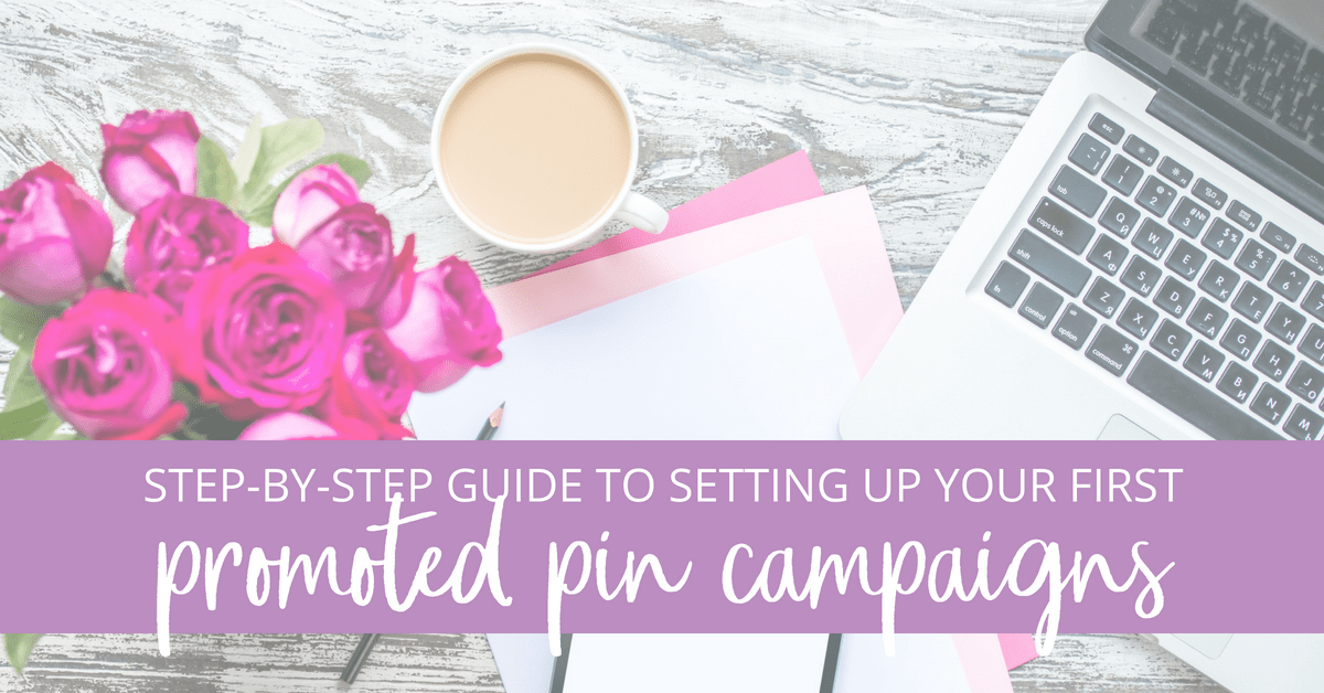 Setting Up Promoted Pins Campaigns