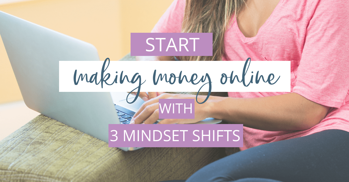 In order to start making money online, you must have a strong mindset. I've found that there are 3 mindset shifts that you have to run an online business.