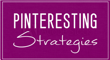 Pinteresting Strategies by Carly Campbell