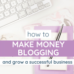 Desktop flatlay to represent how to make money blogging