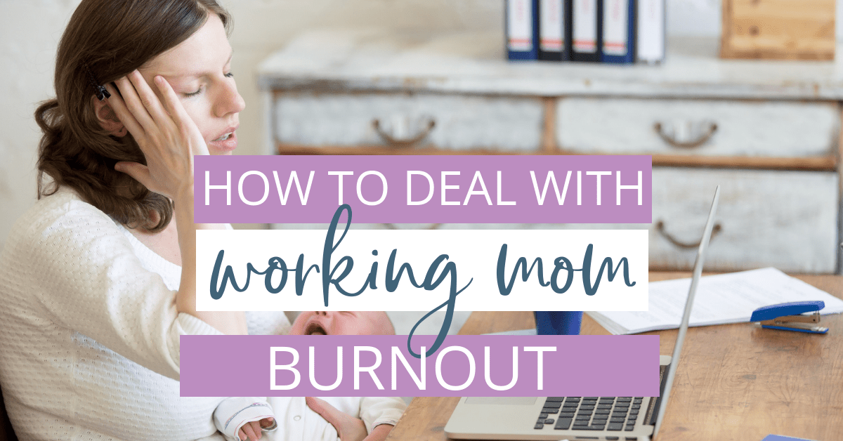 working mom feeling burned out with work and kids