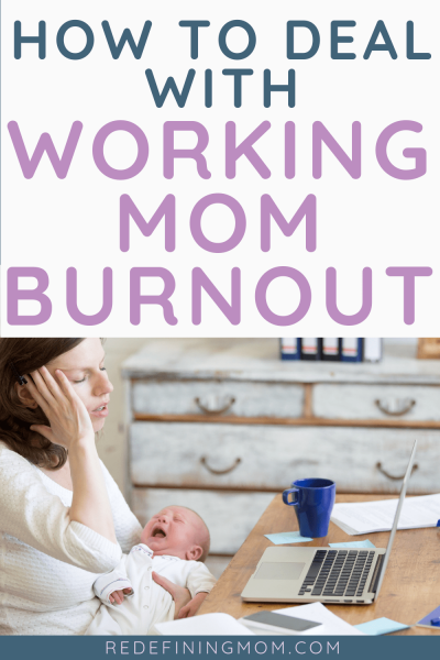working mom burnout with a newborn baby