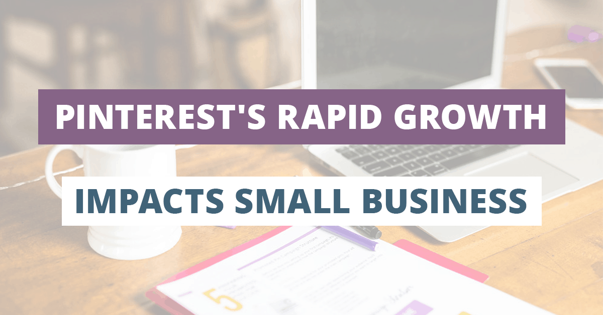pinterest growth 2019 impacts small business