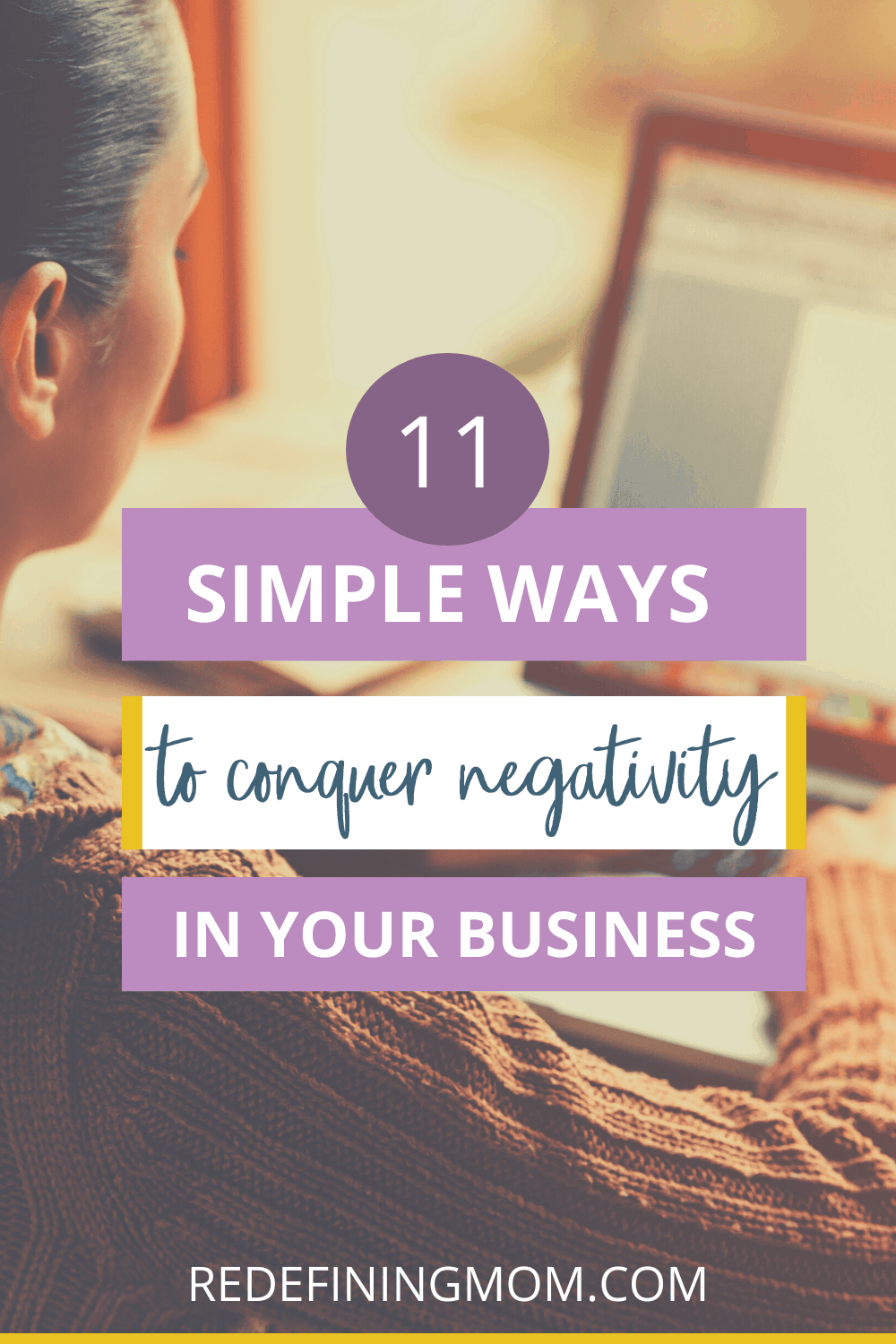 In order to conquer negativity, you must lean into the positive and focus on the productive. I have 11 simple steps you can take to defeat the negativity threatening your online business.